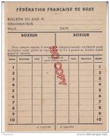 Au Plus Rapide Rare Bulletin De Juge Fédération Française De Boxe Excellent état - Boksen