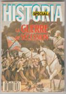 Historia Spécial :guerre De Sécéssion = N° 498 De 1988 .127 Pages - Histoire