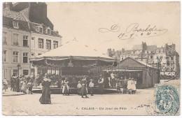 CALAIS  - CLC -Un Jour De Fête - Manège - Carrousel - Gros Plan - Calais