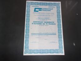 CARBOXYQUE FRANCAISE (certificat D'actions De 75 Francs) - Non Classés