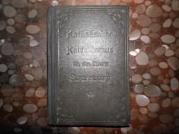 Catéchisme Catholique De 1921 Strasbourg - Katholischer Katechismus Fur Das Bistum Strassburg - Christianisme