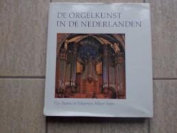 De Orgelkunst In De Nederlanden Van De 16de Tot De 18de Eeuw Door Flor Peeters En M. A. Vente, 364 Blz, 1984, - Livres, BD, Revues