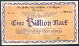 Deutschland, Germany, Reichsbahndirektion Stuttgart - 1 Billion Mark, 1923 ! - [ 3] 1918-1933 : Weimar Republic