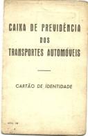 Cartão De Identidade - Caixa De Previdência Dos Transportes Automóveis - 1962 - Documents Historiques