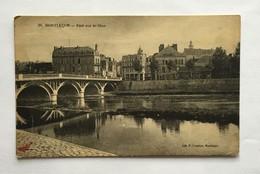 MONTLUÇON Pont Sur Le Cher 1925 - Montlucon