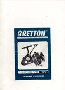 PUBLICITE BRETTON MOULINET DE PECHE - Publicités