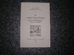 LE CELEBRE GENERAL PATTEY J Hardy  Régionalisme Mons Charleroi Hainaut Histoire Guerre - Cultuur