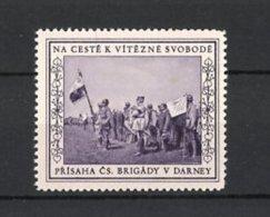 Vignette Publicitaire Na Ceste K Vitezne Svobode, Prisaha CS. Brigady V Darney, Tschechische Legion, Des Soldats & Fah - Vignetten (Erinnophilie)