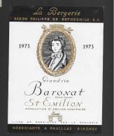 Etiquette De Vin -   Baronat (La Bergerie Ph. De Rothschild)  -  Saint Emilion  -  1973  -  10 X 13.5 Cm - Bordeaux