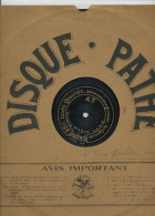 """78T DISQUE GRAMOPHONE (29 Cm) PATHÉ """"CAROLINE CAROLINE""""  &  """"LEURS QUALITÉS"""" SCÈNE COMIQUE GRIVOISE PAR CHARLUS - 78 T - Disques Pour Gramophone"""