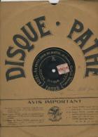 """78T DISQUE GRAMOPHONE (29 Cm) PATHÉ """"LE BINIOU""""  &  """"AU PETIT JOUR DU MATIN""""  PAR VAGUET - 78 T - Disques Pour Gramophone"""