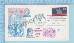 Cachet : First Continental Congress Open Sept 5 1774 - Cover Carpenter's Hall Sta. 1974 Philadelphia Pa. - Histoire