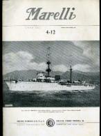 Revue D'un Bateau  De Guerre Italien Le Marelli  1947 - Documents Historiques