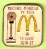 Pin Mac Do McDonald´s  Record Mondial J´y Étais La Ronde Juin 87 RARE - 1A02 - McDonald's