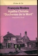 Agatha Christie Duchesse De La Mort Par Riviere Ed Seuil - Biographie