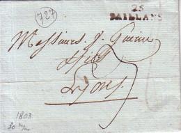 DROME - 25 SAILLANS - LETTRE AVEC TEXTE DU 21-8-1803 - LETTRE AVEC TEXTE ET SIGNATURE - TAXE 3 POUR LYON - INDICE 12 - C - Marcophilie (Lettres)