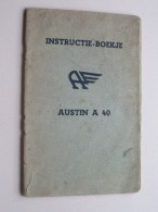 Instructie Boekje AUSTIN A 40 ( Zie Foto´s Voor Detail ) ! - Cars