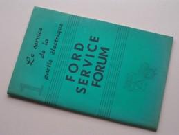 FORD Service Forum  Le Service De La Partie ELECTRIQUE ( Zie Foto´s Voor Detail ) ! - Voitures