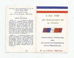 G-I-E , Carte De L'association Nationale Des Anciens Combattants De La Résistance , 8 Mai 1980 , 25 E Anniversaire - Calendriers