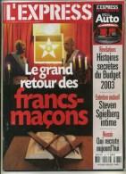 - L´EXPRESS 9/2002 . LE GRAND RETOUR DES FRANCS-MACONS   . - Books, Magazines, Comics