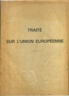 - TRAITE  SUR L'UNION EUROPEENNE    . - Politique