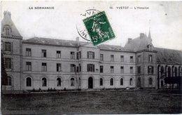 76 YVETOT ++ L'Hospice ++ - Yvetot