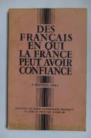LIVRE - DES FRANCAIS EN QUI LA FRANCE PEUT AVOIR CONFIANCE - ED. DU PARTI COMMUNISTE FRANCAIS - TROMBINOSCOPE - 1945 - - Politique