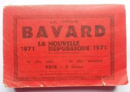 -- ALMANACH - LE GROS BAVARD - LA NOUVELLE REPUBLIQUE  DU CENTRE-OUEST -- - Calendriers