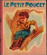 """Le Petit Poucet - Collection """" Féeries """" N°6 - Éditions René Touret - ( 1964 ) . - Livres, BD, Revues"""