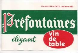 Buvard - Ets. Dubonnet, Préfontaines, Vin De Tables - D