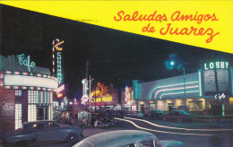 Saludos Amigos De Juarez , Mexico , PU-1963 - Mexico