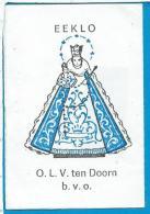 Relic  Reliquia   Onze Lieve Vrouwe  Van  Doorn  Eeklo - Andachtsbilder