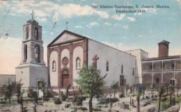 Mexico Ciudad Juarez Old Mission Guadalupe Curteich