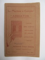 Machine à Calculer ADDIATOR - Mode D'Emploi - 24 Pages - Buchhaltung/Verwaltung
