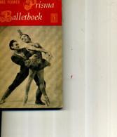 BALLETBOEK HANS VERWER PRISMA PHOTOS 216 PAGES - Culture