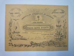 TROIS  BONS  POINTS  -  Immaculée Conception De  GOURDON   1919 - Other Collections