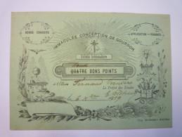 QUATRE  BONS  POINTS  -  Immaculée Conception De  GOURDON   1919 - Other Collections