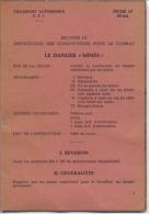 """MILITARIA - INSTRUCTION Des CONDUCTEURS Pour Le COMBAT - """" Le Danger Des MINES """" - Documents"""