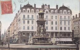 LYON   La Fontaine Et La Place Des Jacobins - Lyon
