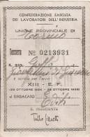 CONFEDERAZIONE FASCISTA DEI LAVORATORI DELL'INDUSTRIA Unione Provinciale Di Torino ANNO XIII 1934-1935 _ Fascismo - Organizzazioni