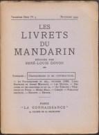 LES LIVRETS DU MANDARIN RENE-LOUIS DOYON Troisième Série N° 3 NOVEMBRE 1932 PLUTARQUISME CIRQUE RIPOSTE ANDRE MAUROIS B4 - 1901-1940