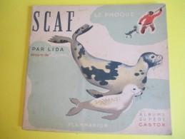 Enfant/SCAF Le Phoque /Texte Lida /Dessins Rojan/ /Album Du Pére Castor/Flammarion/1948         BD86 - Livres, BD, Revues