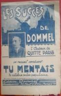 PartitionLes Succes De DOMMEL Tu Mentais,Désir D'amour,C'est Un P'tit Rien,La Saisie,Les Sans Amour - Partitions Musicales Anciennes