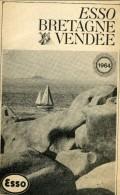 Guide Esso Bretagne Vendée 1964 64 Pages  - Publicité  Tourisme Automobile - Werbung