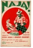 """04292 """"NAJA - PAROLE DI PEPPINO MENDES-MUSICA DI EUGENIO MIGNONE-A&C CARISCH & C EDIZ.-MILANO 1928"""" SPARTITO-PUBBL. - Spartiti"""