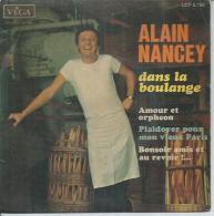 """45 Tours EP - ALAIN NANCEY  - VEGA 5796-   """"  DANS LA BOULANGE """" + 3 - Autres - Musique Française"""