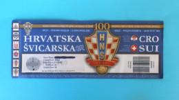 CROATIA : SWITZERLAND - 2012. Football Match Ticket Soccer Billet Foot Fussball Calcio Biglietto Billete Suisse Schweiz - Tickets D'entrée