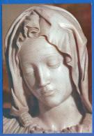 Kunst; Michelangelo; La Pieta - Sculture
