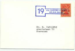518/24 -  Poste Privée DISTRIFLASH - Lettre Du Dépot No 19 Vers HOEVENEN - 1969/1970 - Belgium