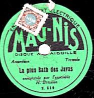 78 Trs - 22 Cm - état TB - Accordéon BRESSON -  La Plus Bath Des Java - CHARMANTE - 78 T - Disques Pour Gramophone